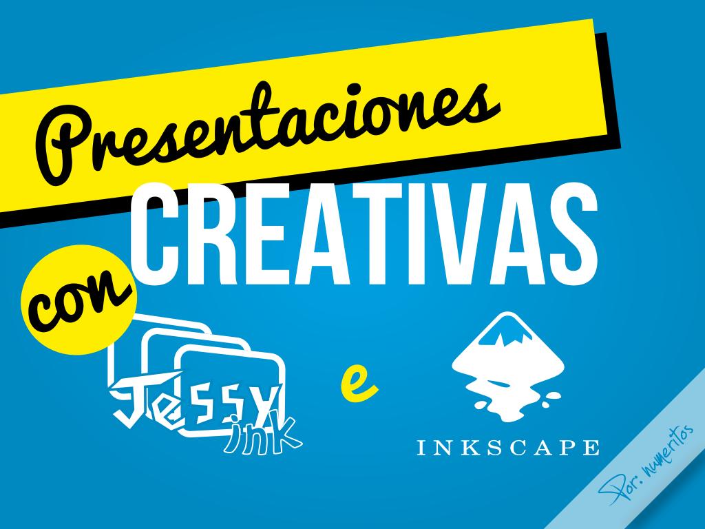 Presentaciones con JessyInk e Inkscape